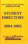 2004-2005 Student Directory by North Carolina Central University School of Law
